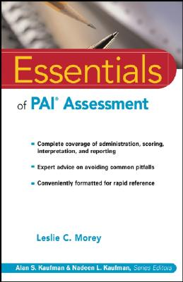 Essentials of Pai Assessment By Morey, Leslie C., Ph.D.