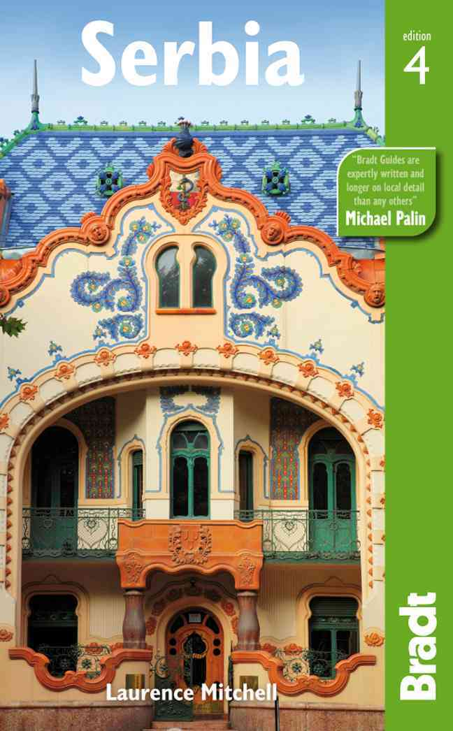 Bradt Serbia By Mitchell, Laurence
